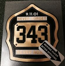 Firefighter Decal, Sept 11, Never Forget, 343, Badge Gold Florentine  #FD125