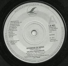 DEAN FRIEDMAN - WOMAN OF MINE / HUMOR ME - LIFESONG 1977 - ORIGINAL 70s POP ROCK