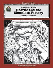 A Guide for Using Charlie and the Chocolate Factory in the Classroom-ExLibrary