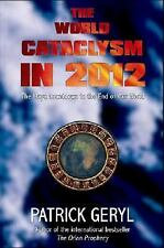 Excellent, The World Cataclysm in 2012: The Maya Countdown to the End of Our Wor