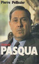 CHARLES PASQUA / PIERRE PELLISSIER / JC LATTES