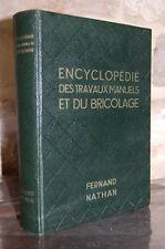 ENCYCLOPEDIE DES TRAVAUX MANUELS ET DU BRICOLAGE 1958 J. Rocheville