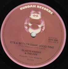 GLADYS KNIGHT & PIPS A Better Than Good Time /  Everybody's Got To Find A Way 45