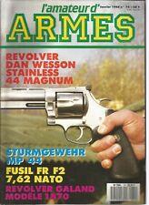 L'AMATEUR D'ARMES N°74 DAN WESSON STAINLESS 44 MAG. / STURMGEWEHR MP 44 / FR F2
