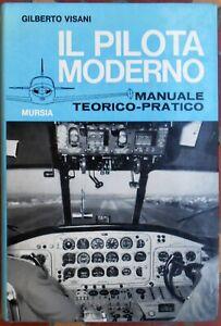 Il pilota moderno G.VISANI 266 disegni 44 foto AEROTECNICA PILOTAGGIO AEREI 1968