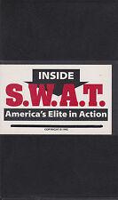 INSIDE S.W.A.T. America's Elite in Action SPEZIALEINHEIT Polizei USA - SWAT TEAM