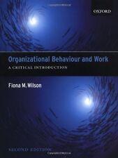 Organizational Behaviour and Work:: A Critical Introduction,Fiona Wilson