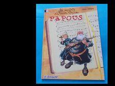 PAPOUS 'LES ESPLOITS D'ODILON VERJUS' (ed. Le Lombard 1996)