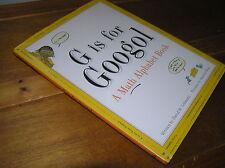 G IS FOR GOOGOL A Math Alphabet Book by David M. Schwartz illustrated by Marissa