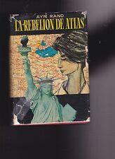 AYN RAND- LA REBELION DE ATLAS. ATLAS SHRUGGED IN SPANISH. 1961. RARE