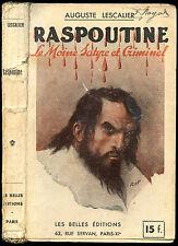 Auguste Lescalier : RASPOUTINE, le MOINE SATYRE et CRIMINEL