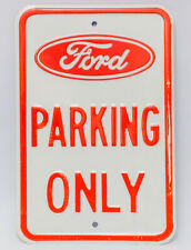 """18"""" x 12"""" Metal Sign """"Ford Parking Only"""" Red Letters White Background For Garage"""