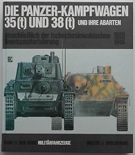 Die Panzer-Kampfwagen 35(t) und 38(t) und ihre Abarten