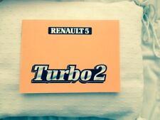 R 5 Turbo 2 Manuel d'utilisation et entretien T2. Texte Allemand- Deutsch
