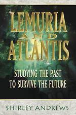 Lemuria & Atlantis: Studying the Past to Survive the Future (Paperback or Softba