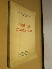 GABRIELE D ANNUNZIO Istituto di Divulgazione Dannunziana 1936 storia libro da