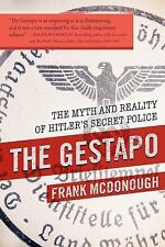 The Gestapo: The Myth and Reality of Hitler's Secret Police (Hardback or Cased B