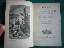 Commune)Histoire de la Guerre avec la Prusse et des Sièges de Paris,2 vol.reliés