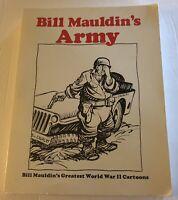 Bill Mauldin's Greatest World War II WWII 2 Cartoons 1983 Army Presidio Book