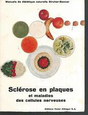 Sclerose en plaques et maladies des cellules nerveuses.  Z017