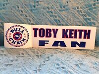 """NOS TOBY KEITH FAN """"PULL MY CHAIN"""" DECAL"""