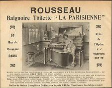 PARIS RUE DE PROVENCE PUBLICITE ETS ROUSSEAU BAIGNOIRE LA PARISIENNE 1908