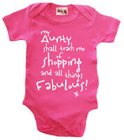 "Dirty Fingers ""My Aunty shall teach me of Shopping"" Bodysuit Baby grow Aunt Gift"