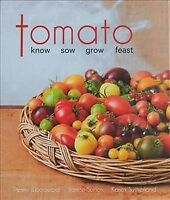 Tomato: know, sow, grow, feast, Brand New, Free shipping
