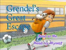 Grendel's Great Escape by Michelle Anaya (2013, Hardcover, Large Type)