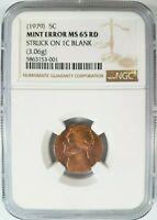 1979 Jefferson Nickel NGC MS 65 RD Struck On Cent Planchet Mint Error Off Metal