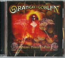 ORANGE GOBLIN HEALING THROUGH FIRE CD NUOVO SIGILLATO