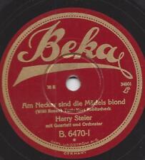 Harry Steier singt Willy Rosen : Am Neckar sind die Mädels blond