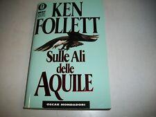KEN FOLLETT-SULLE ALI DELLE AQUILE-OSCAR MONDADORI-1999-BESTSELLERS-N. 40