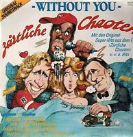 Zärtliche Chaoten-Without you (1987) Nilsson, Temptations, Marvin Gaye, S.. [LP]