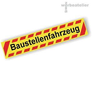 Saugnapfschild 40x8cm BAUSTELLENFAHRZEUG 3-farbig KFZ-Innenschild Aluplatte