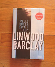 @ Celle qui en savait trop – LINWOOD BARCLAY – EDITION France LOISIRS -2013