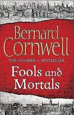 Fools and Mortals, Cornwell, Bernard | Hardcover Book | Good | 9780007504114