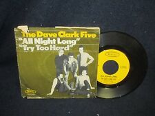 "The Dave Clark Five ""All Night Long/Try Too Hard"" 45"