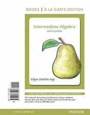 Intermediate Algebra, Books a la Carte Edition by Elayn Martin-Gay (2011, Ringbo