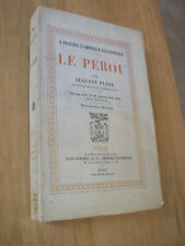 Auguste Plane : LE PEROU 23 illustrations 2 cartes 1903
