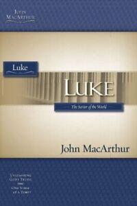 Macarthur Study Guide Series  Luke  Macarthur Bible Study