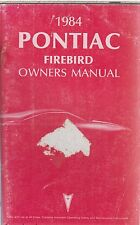 Pontiac Firebird 4-cyl v6 & v8 Original 1984 Owners Instruction Manual