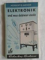 Technikus-Bücherei - Elektronik und was dahinter steckt, Fachbuch 1953