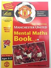 Manchester United Key Stage1 FC Mental Maths: Workbook Ages 5-7 Curriculum