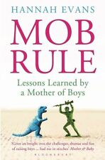 (Good)-MOB Rule: Lessons Learned by a Mother Of Boys (Paperback)-Evans, Hannah-1