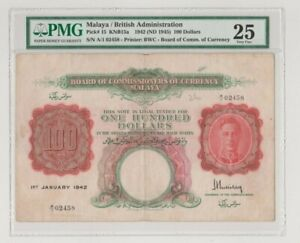 MALAYA P 15 KING GEORGE VI  100 DOLLARS  1942 WWII BRITISH ADM.  A 1    PMG 25