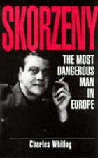 Skorzeny: The Most Wanted Man in Europe-ExLibrary