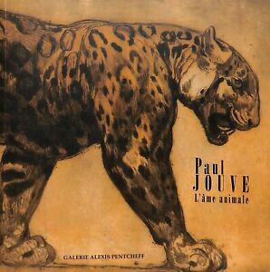 Paul Jouve - L'âme animale