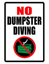 No Trespassing Sign No Dumpster Diving Sign Durable Aluminum Full Color