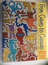 From Caves To Canvas: An Intro To Western Art, Williams /Wilson (PB 1992) 1st Ed